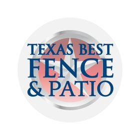 Texas Best Fence & Patio