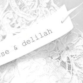 Rose & Delilah