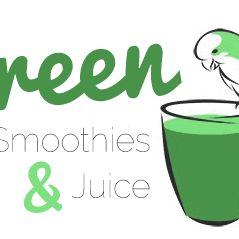 Green Smoothies & Juice
