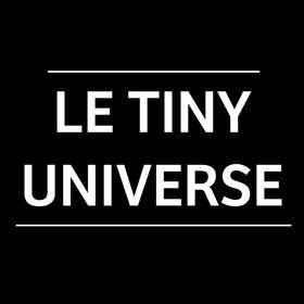 Le Tiny Universe