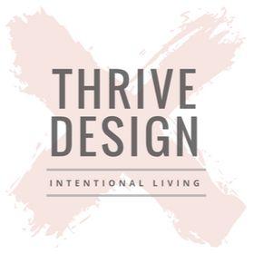 Thrive x Design | Intentional Living