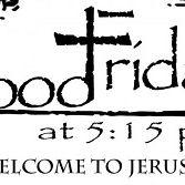 Good Friday 5:15