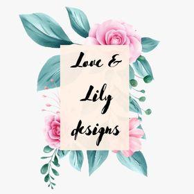 Love & Lily Designs