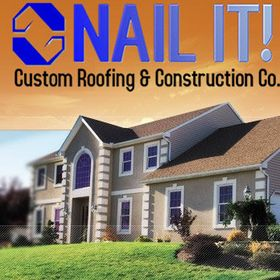 Nail It! Roofing & Construction Co.