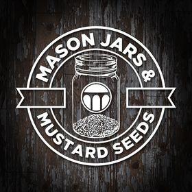Mason Jars & Mustard Seeds