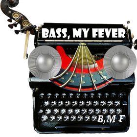 Bass My Fever
