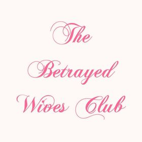 The Betrayed Wives Club