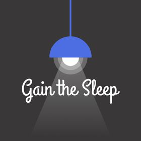 Gain the Sleep