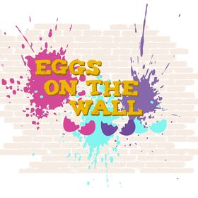 eggs on the wall