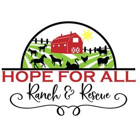 Hope For All Ranch & Rescue