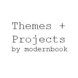 Themes + Projects