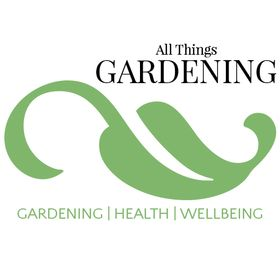 All Things Gardening