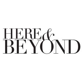 Here & Beyond Magazine
