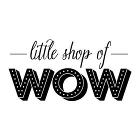Little Shop of Wow