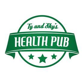 Ty & Sky's Health Pub Pub