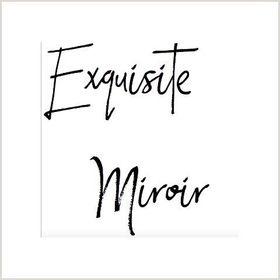Exquisite Miroir