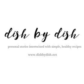 DISH BY DISH | HEALTHY GLUTEN-FREE RECIPES