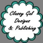 Classy Gal Designs and Publishing