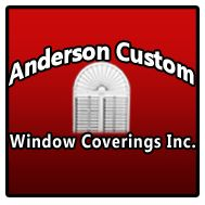 Anderson Custom Window Covering Inc.