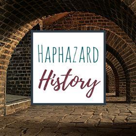 Haphazard History Blog