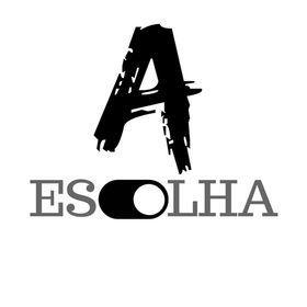 A ESCOLHA