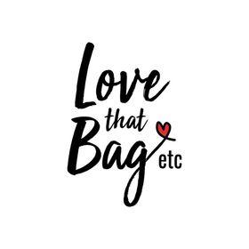 Love that Bag etc