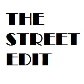 The Street Edit