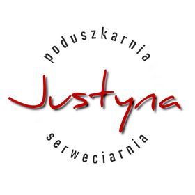 JUSTYNA Poduszkarnia & Serweciarnia
