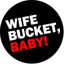 WifeBucket