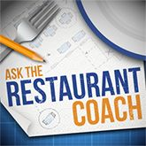 Ask The Restaurant Coach