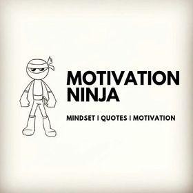 Motivation Ninja | Ninja Army
