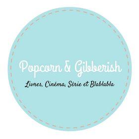 Popcorn & Gibberish