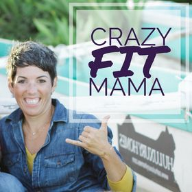   CRAZY FIT MAMA   Katy Brown   Finding the perfect balance of fitness, family, and FUN.