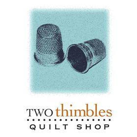Two Thimbles Quilt Shop