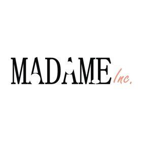 Madame Inc.