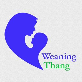 Weaning Thang