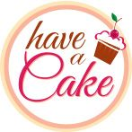 Have a Cake