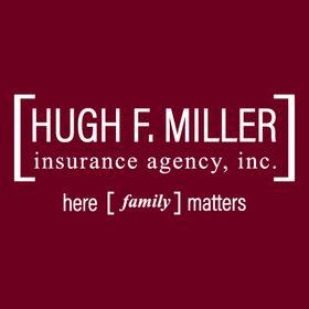 Hugh F. Miller Insurance Agency, Inc.