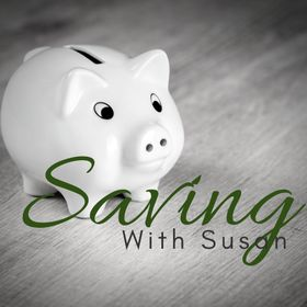 Saving with Susan | Saving Money | Living a Healthy Life
