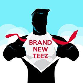 Brand New Teez