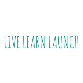 Live Learn Launch