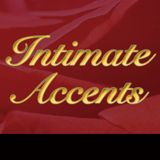 intimate accents