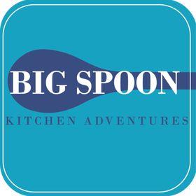 Big Spoon Kitchen Adventures
