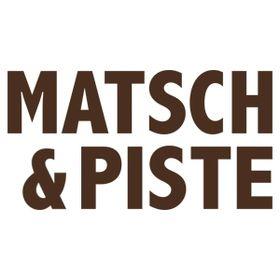Matsch&Piste