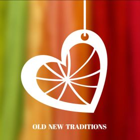Old New Traditions