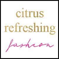 Citrus - Refreshing Fashion