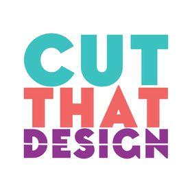 Cut That Design