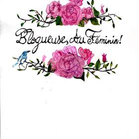 Blogueuse, Au Féminin !