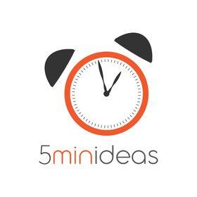 5 Min Ideas