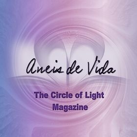 Aneis De Vida - The Circle of Light Magazine